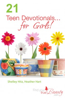 21 Teen Devotionals…For Girls!