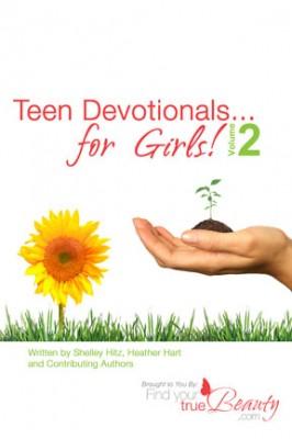 Teen Devotionals…for Girls! Volume 2