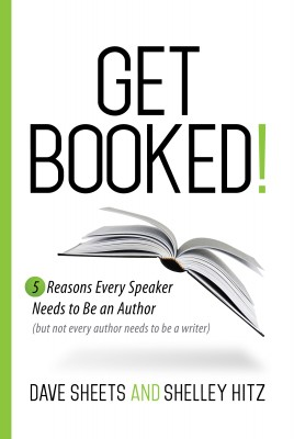 Get Booked!  5 Reasons Every Speaker Needs to Be an Author