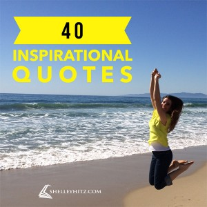 40 great inspirational quotes