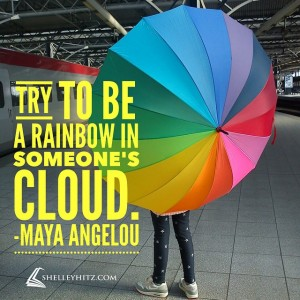be a rainbow quote