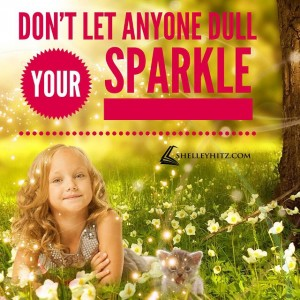 dull your sparkle quote