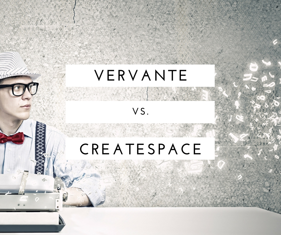 vervante vs createspace