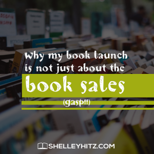 Why My Book Launch is Not Just About the Book Sales