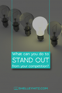 What Can You Do To Stand Out From Your Competition