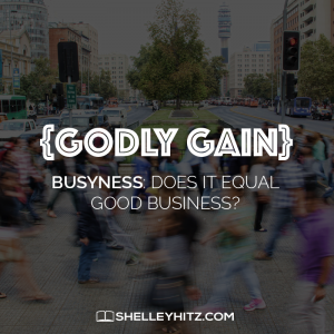 Godly busyness